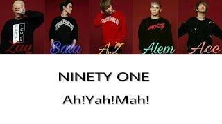Ninety one -Ah!Yah!Mah! [текст песни/lyrics]