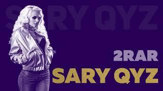 2RAR - Sary qyz (audio)