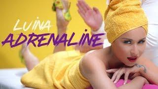 Luina - Адреналин